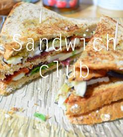 Recette sandwich club